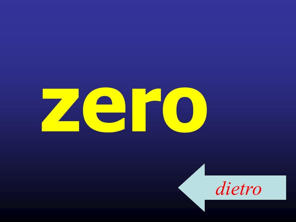 zero dietro