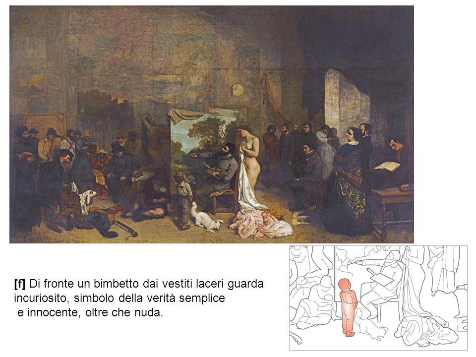 [f] Di fronte un bimbetto dai vestiti laceri guarda incuriosito, simbolo della verità semplice e innocente, oltre che nuda.
