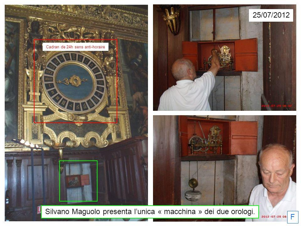 Silvano Maguolo presenta l'unica « macchina » dei due orologi. F Cadran de 24h sens anti-horaire 25/07/2012