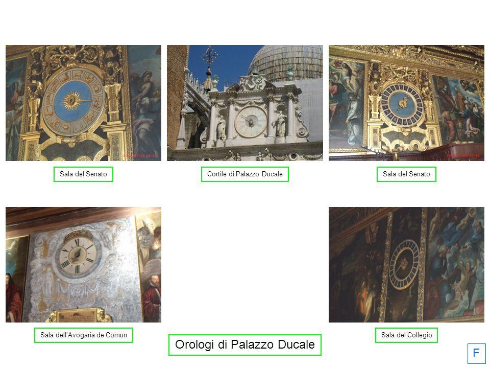 Sala dell'Avogaria de ComunSala del Collegio Sala del Senato Cortile di Palazzo Ducale Orologi di Palazzo Ducale F
