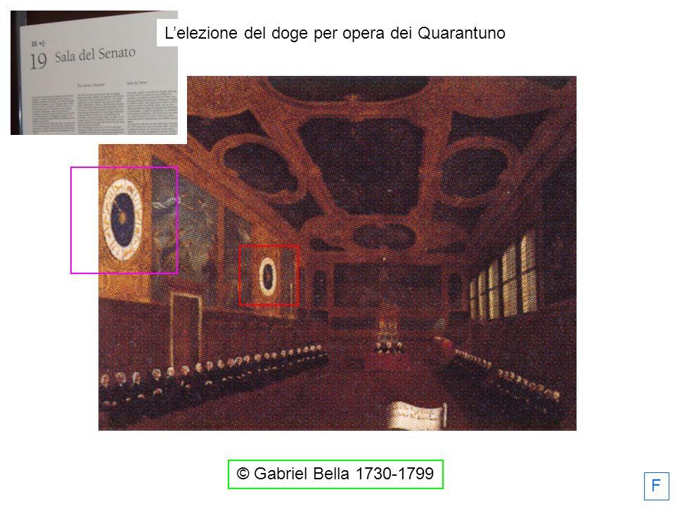 © Gabriel Bella 1730-1799 L'elezione del doge per opera dei Quarantuno F