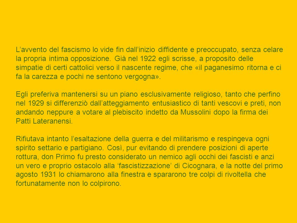 Nel 1932 don Primo fu trasferito a Bozzolo in concomitanza con la fusione delle due parrocchie esistenti.