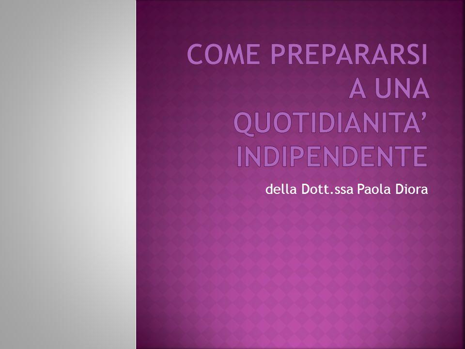 della Dott.ssa Paola Diora