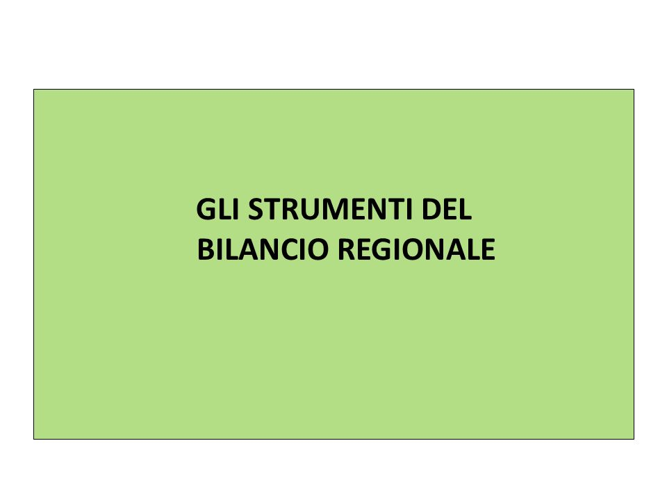 GLI STRUMENTI DEL BILANCIO REGIONALE