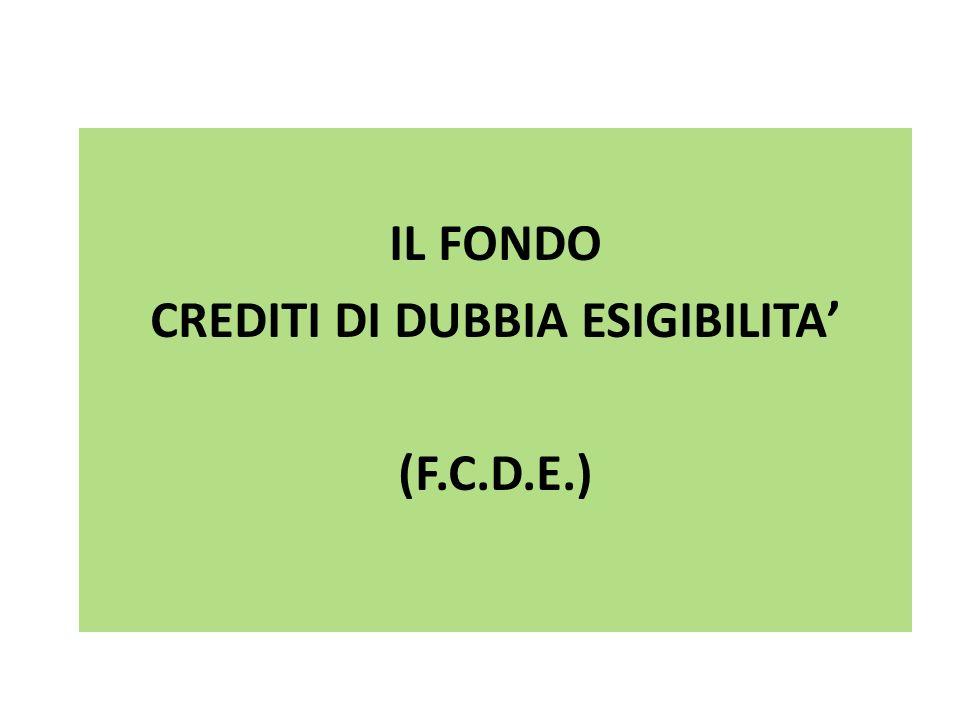 IL FONDO CREDITI DI DUBBIA ESIGIBILITA' (F.C.D.E.)