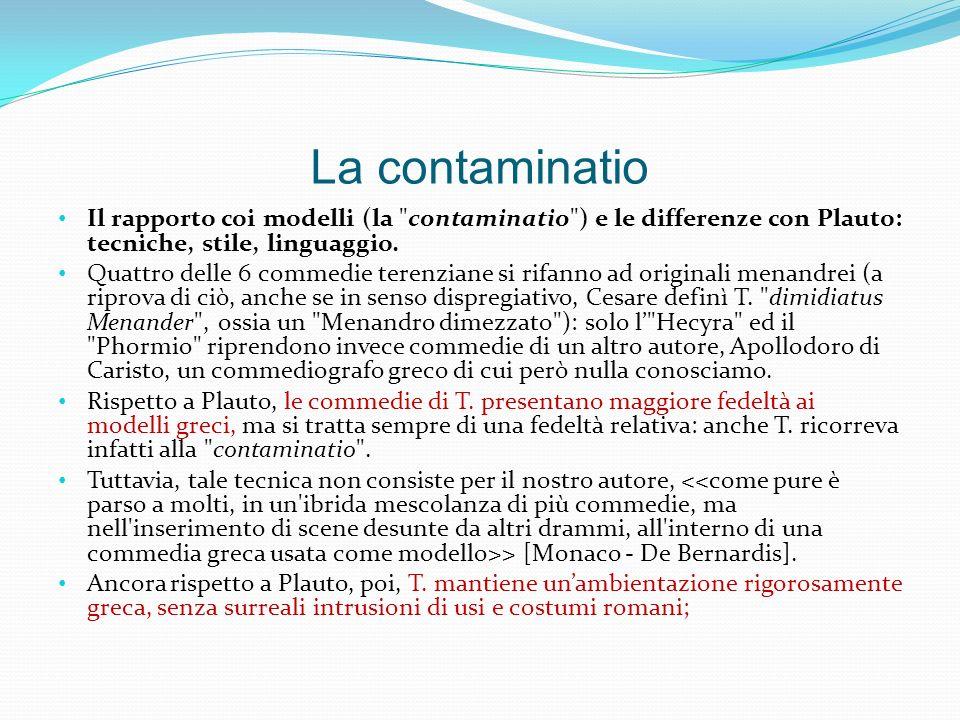 La contaminatio Il rapporto coi modelli (la