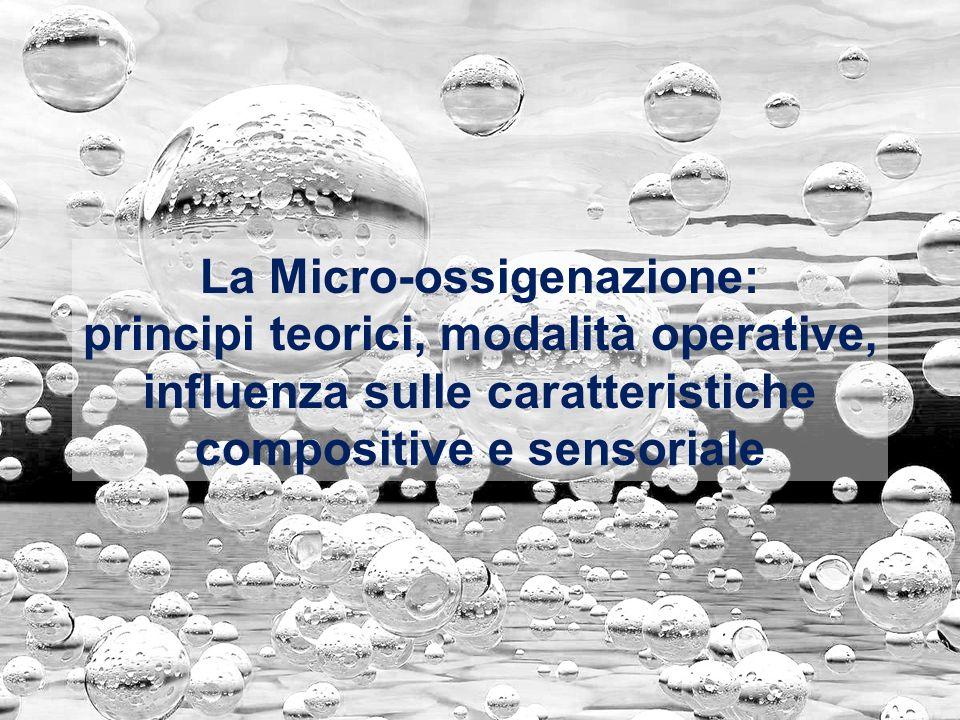 La Micro-ossigenazione: principi teorici, modalità operative, influenza sulle caratteristiche compositive e sensoriale