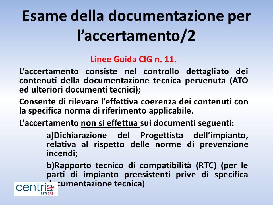 Esame della documentazione per l'accertamento/2 Linee Guida CIG n.