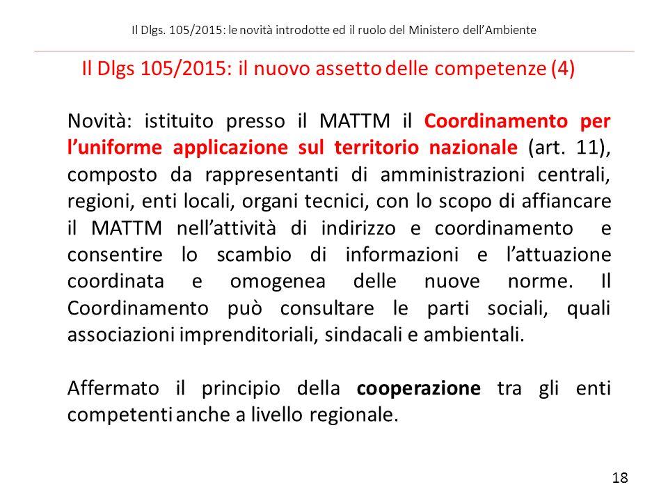 Novità: istituito presso il MATTM il Coordinamento per l'uniforme applicazione sul territorio nazionale (art. 11), composto da rappresentanti di ammin