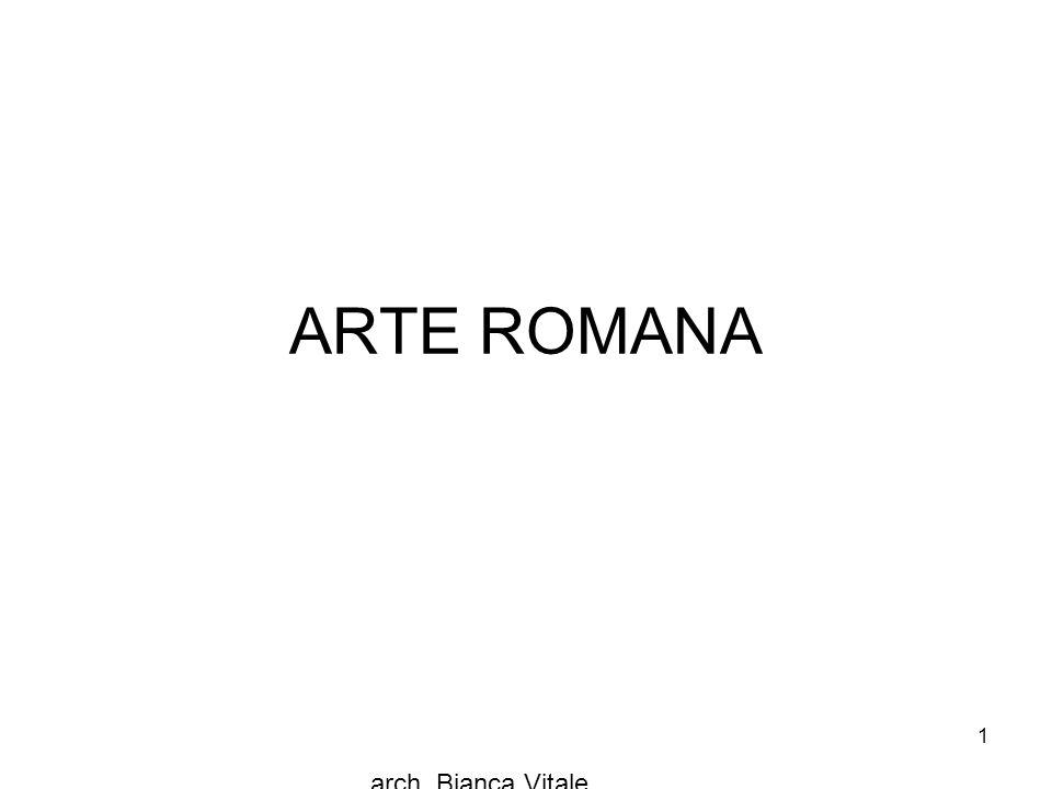 arch. Bianca Vitale 1 ARTE ROMANA