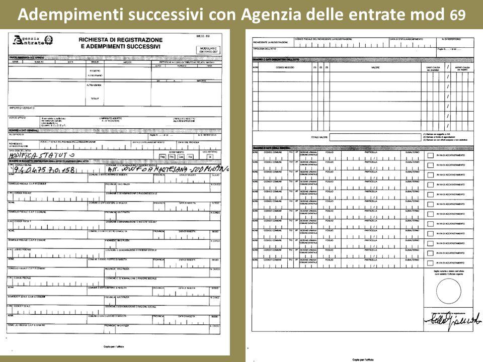 Adempimenti successivi con Agenzia delle entrate mod 69