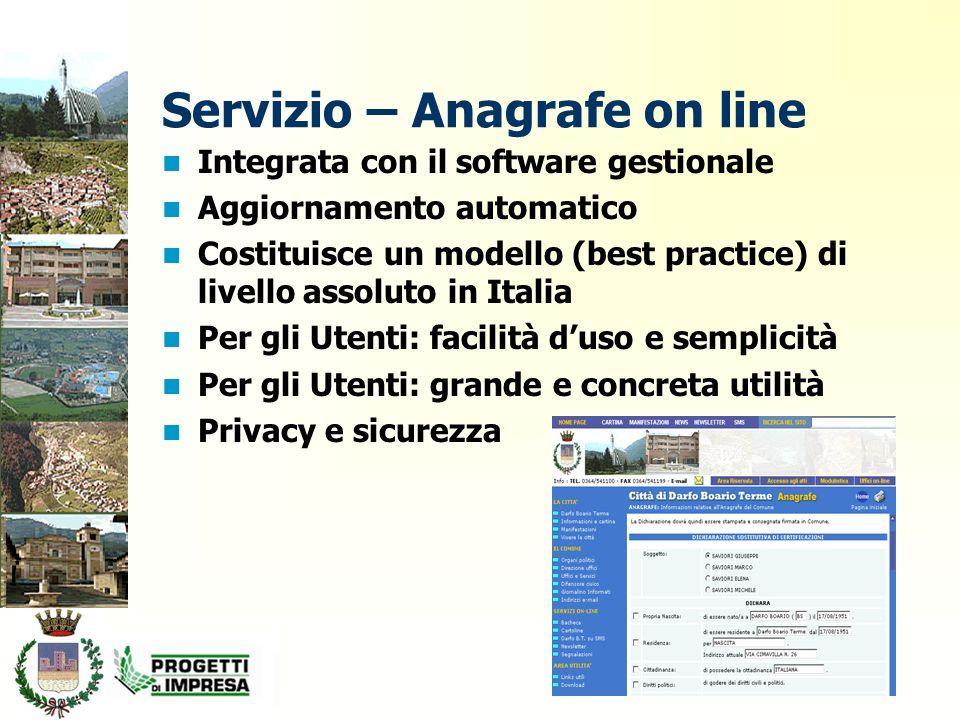 Integrata con il software gestionale Aggiornamento automatico Costituisce un modello (best practice) di livello assoluto in Italia Per gli Utenti: facilità d'uso e semplicità Per gli Utenti: grande e concreta utilità Privacy e sicurezza