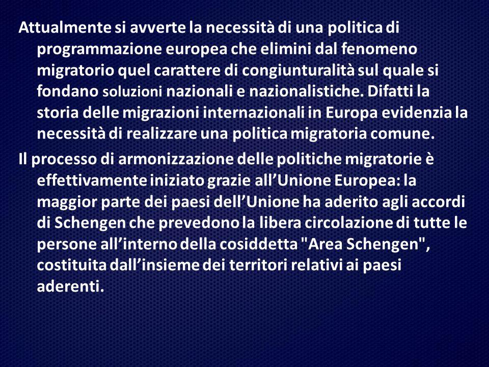 Attualmente si avverte la necessità di una politica di programmazione europea che elimini dal fenomeno migratorio quel carattere di congiunturalità sul quale si fondano soluzioni nazionali e nazionalistiche.