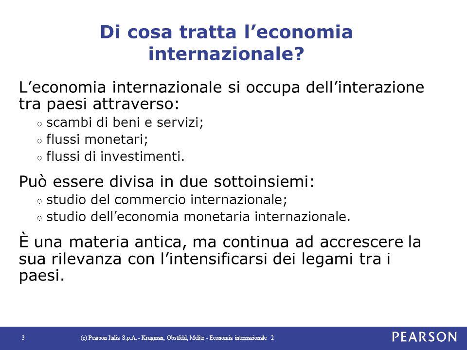 Di cosa tratta l'economia internazionale? L'economia internazionale si occupa dell'interazione tra paesi attraverso: ○ scambi di beni e servizi; ○ flu