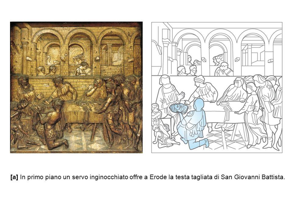 [a] In primo piano un servo inginocchiato offre a Erode la testa tagliata di San Giovanni Battista.