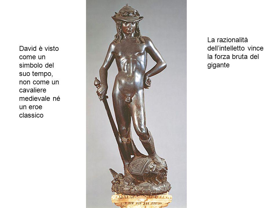 La razionalità dell'intelletto vince la forza bruta del gigante David è visto come un simbolo del suo tempo, non come un cavaliere medievale né un ero