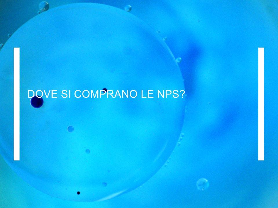 DOVE SI COMPRANO LE NPS?