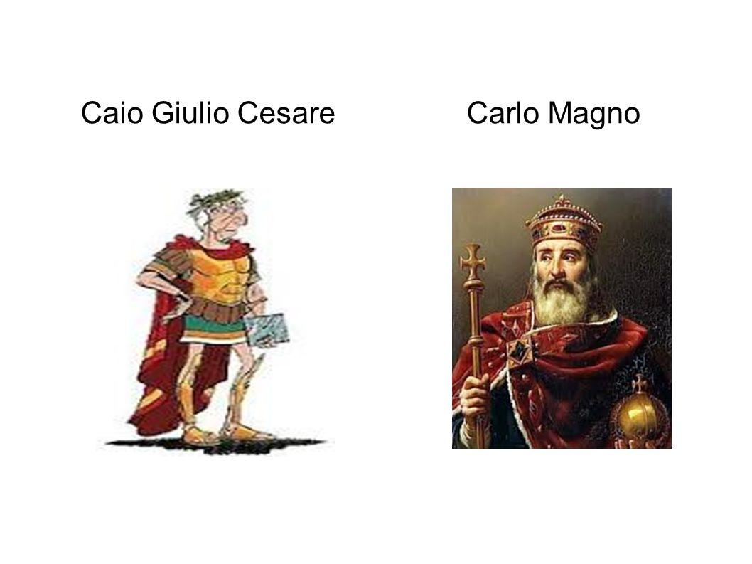 Caio Giulio Cesare Carlo Magno