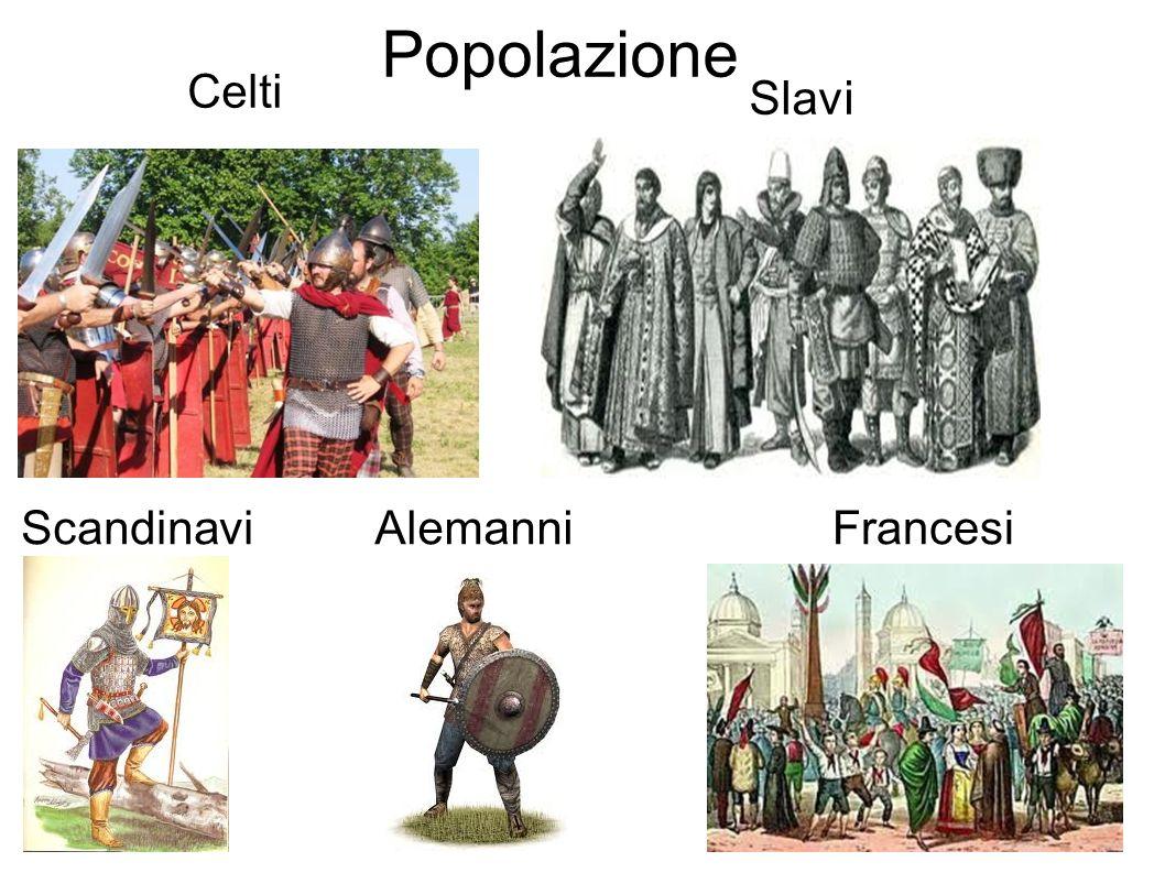 Popolazione Celti Scandinavi Slavi FrancesiAlemanni