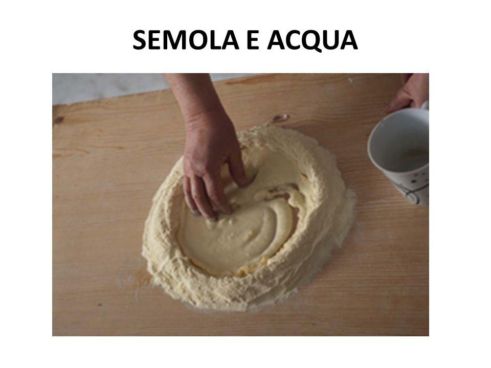 SEMOLA E ACQUA