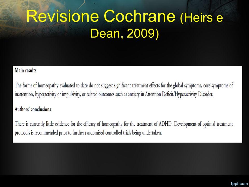 Revisione Cochrane (Heirs e Dean, 2009)