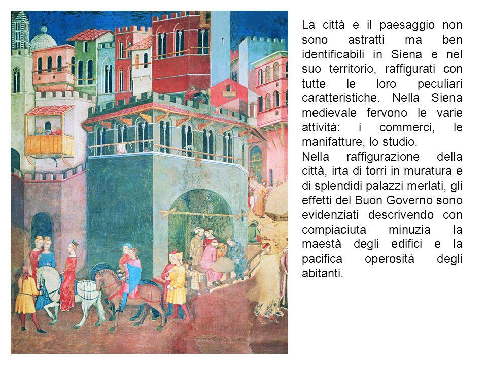 La città e il paesaggio non sono astratti ma ben identificabili in Siena e nel suo territorio, raffigurati con tutte le loro peculiari caratteristiche