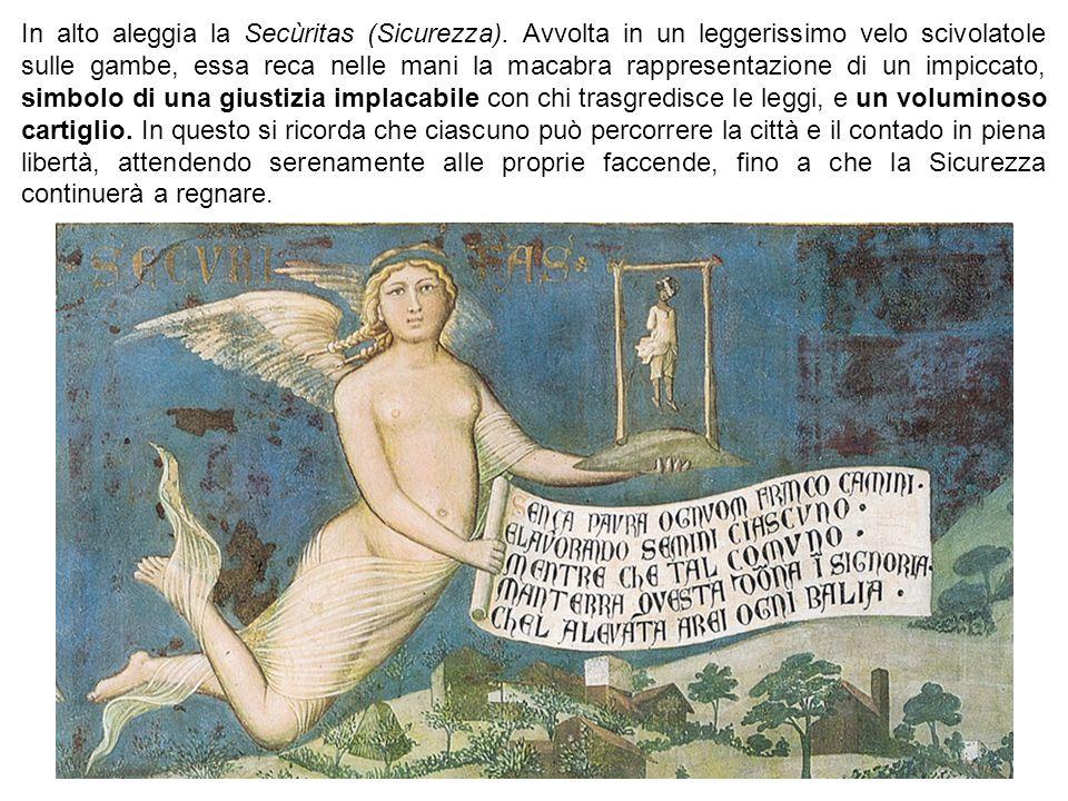 In alto aleggia la Secùritas (Sicurezza). Avvolta in un leggerissimo velo scivolatole sulle gambe, essa reca nelle mani la macabra rappresentazione di