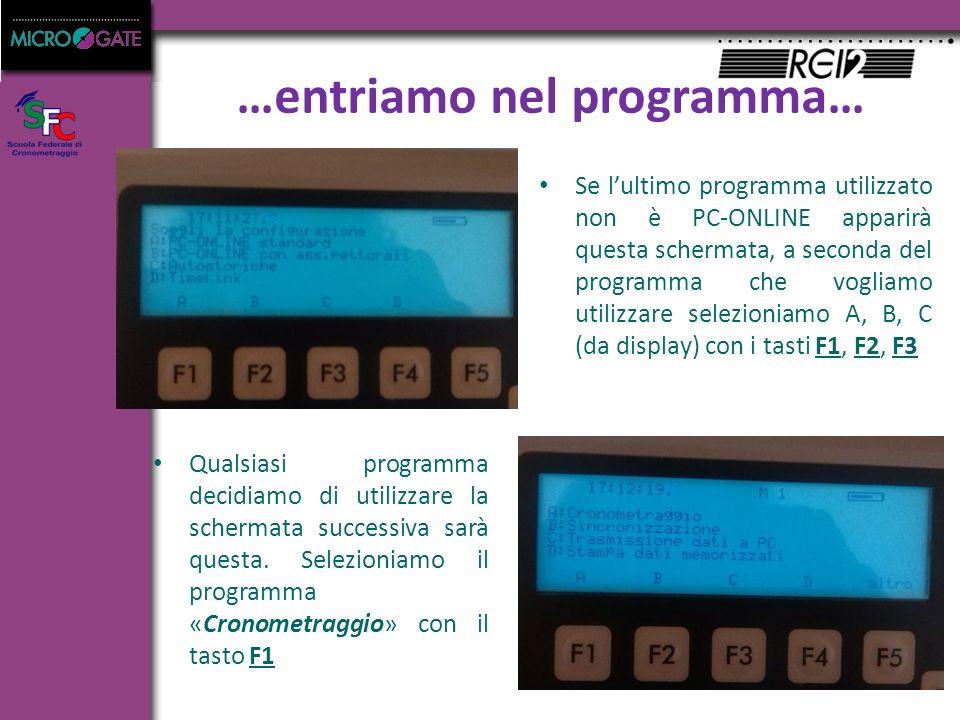 Se l'ultimo programma utilizzato non è PC-ONLINE apparirà questa schermata, a seconda del programma che vogliamo utilizzare selezioniamo A, B, C (da display) con i tasti F1, F2, F3 Qualsiasi programma decidiamo di utilizzare la schermata successiva sarà questa.