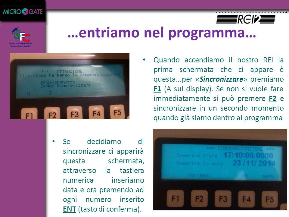 …entriamo nel programma… Quando accendiamo il nostro REI la prima schermata che ci appare è questa...per «Sincronizzare» premiamo F1 (A sul display).