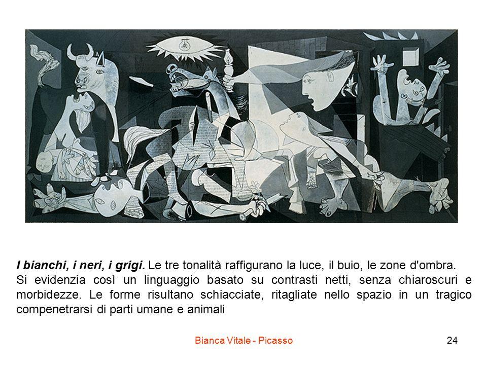 Bianca Vitale - Picasso24 I bianchi, i neri, i grigi. Le tre tonalità raffigurano la luce, il buio, le zone d'ombra. Si evidenzia così un linguaggio b