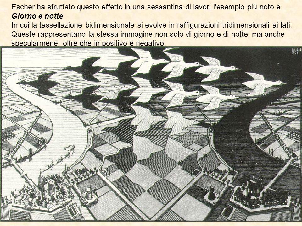 Escher ha sfruttato questo effetto in una sessantina di lavori l'esempio più noto è Giorno e notte In cui la tassellazione bidimensionale si evolve in
