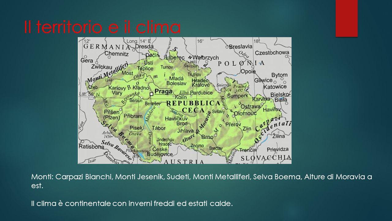 Il territorio e il clima Monti: Carpazi Bianchi, Monti Jesenik, Sudeti, Monti Metalliferi, Selva Boema, Alture di Moravia a est. Il clima è continenta