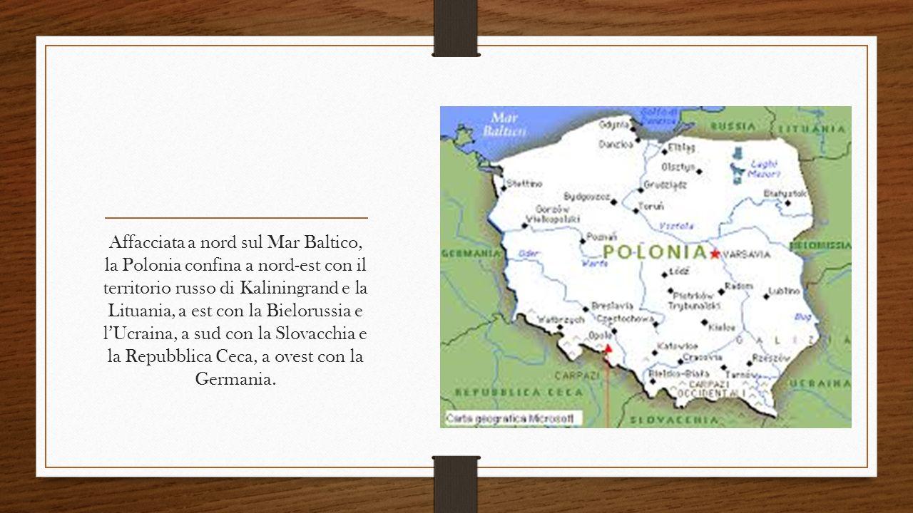 Affacciata a nord sul Mar Baltico, la Polonia confina a nord-est con il territorio russo di Kaliningrand e la Lituania, a est con la Bielorussia e l'U