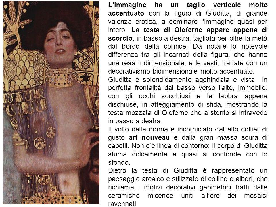 L immagine ha un taglio verticale molto accentuato con la figura di Giuditta, di grande valenza erotica, a dominare l immagine quasi per intero.