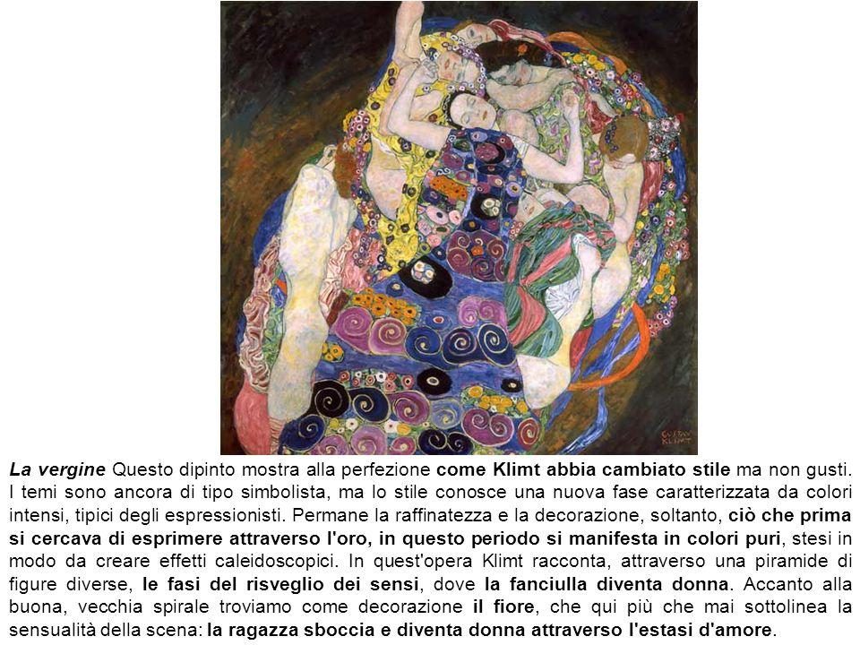 La vergine Questo dipinto mostra alla perfezione come Klimt abbia cambiato stile ma non gusti. I temi sono ancora di tipo simbolista, ma lo stile cono