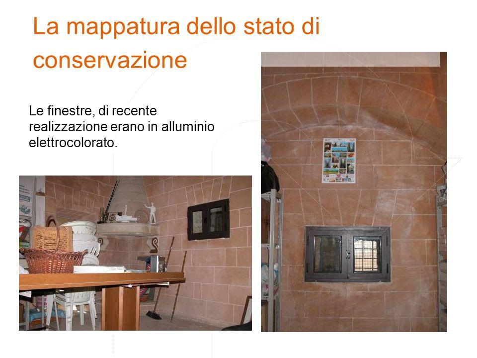 La mappatura dello stato di conservazione Le finestre, di recente realizzazione erano in alluminio elettrocolorato.