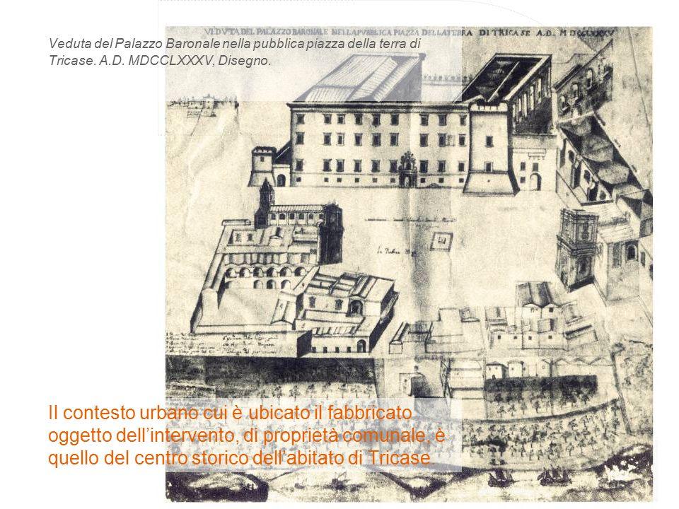 Il contesto urbano cui è ubicato il fabbricato oggetto dell'intervento, di proprietà comunale, è quello del centro storico dell'abitato di Tricase. Ve