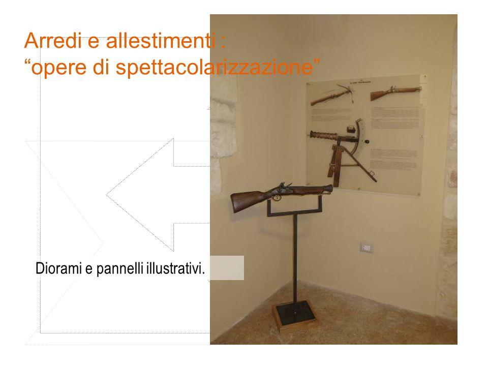 """Arredi e allestimenti : """"opere di spettacolarizzazione"""" Diorami e pannelli illustrativi."""