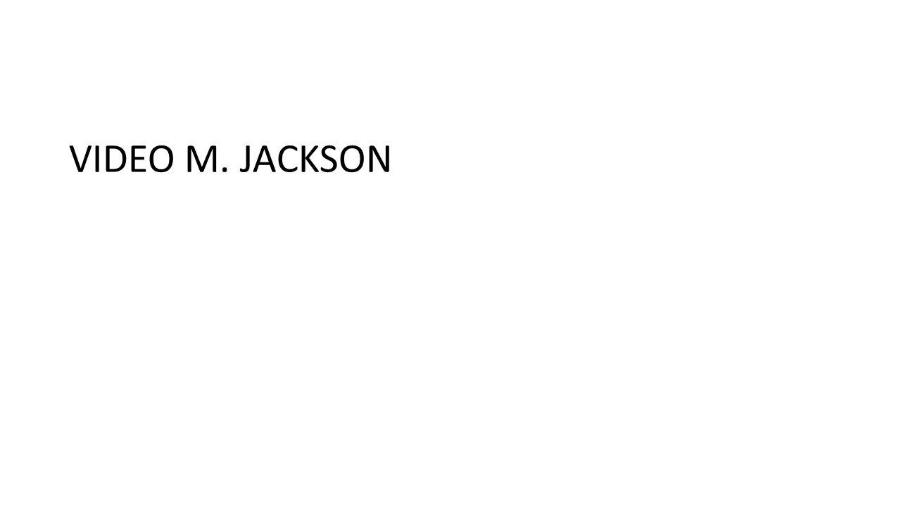 VIDEO M. JACKSON