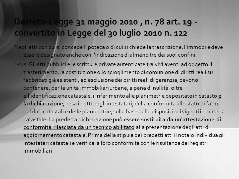 Decreto-Legge 31 maggio 2010, n.78 art. 19 - convertito in Legge del 30 luglio 2010 n.