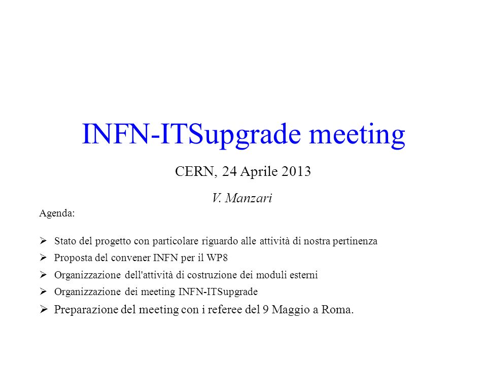 INFN-ITSupgrade meeting CERN, 24 Aprile 2013 V.