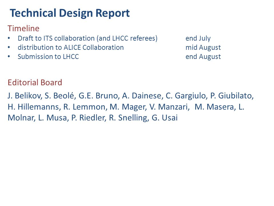 Technical Design Report 1.Introduction (L. Musa) 2.