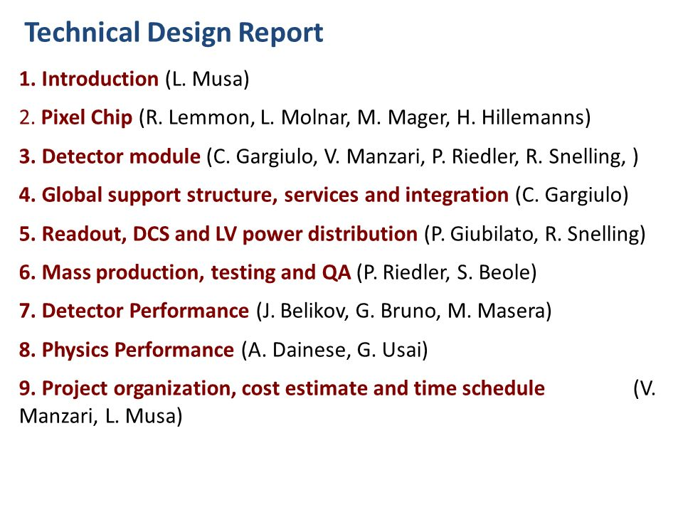 Technical Design Report 1. Introduction (L. Musa) 2.