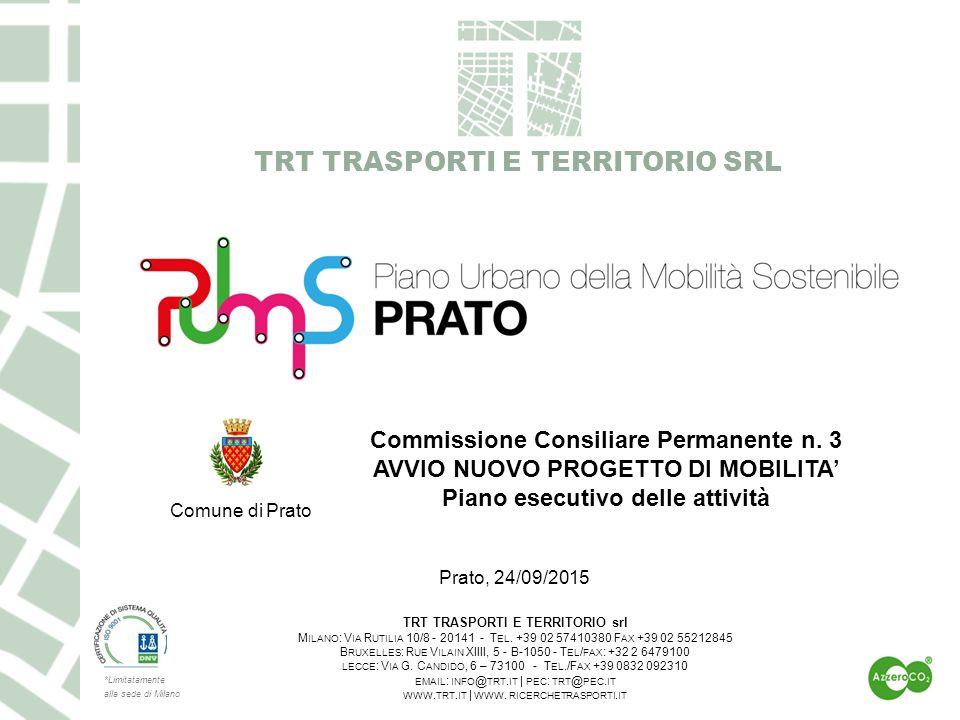 TRT TRASPORTI E TERRITORIO SRL TRT TRASPORTI E TERRITORIO srl M ILANO : V IA R UTILIA 10/8 - 20141 - T EL.