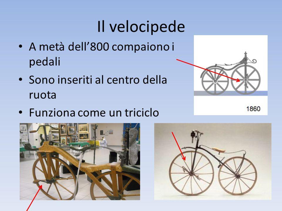 Il biciclo E' un velocipede con la ruota anteriore molto grande Si saliva con una scala Serve ad aumentare la velocità Del 1870