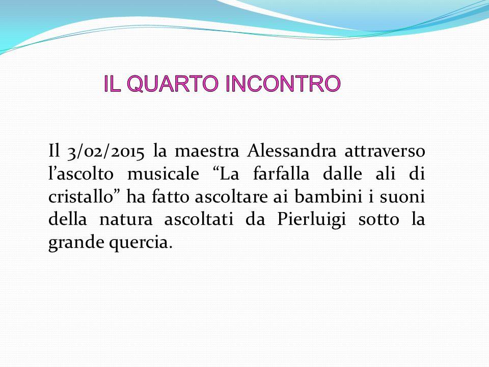 """Il 3/02/2015 la maestra Alessandra attraverso l'ascolto musicale """"La farfalla dalle ali di cristallo"""" ha fatto ascoltare ai bambini i suoni della natu"""