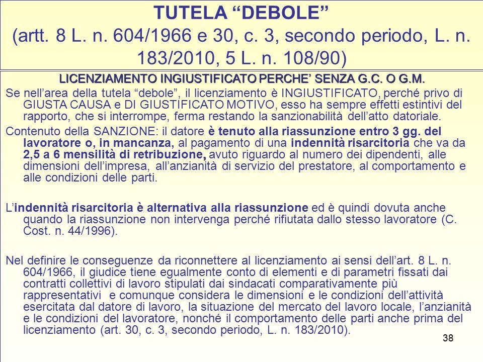 38 TUTELA DEBOLE (artt. 8 L. n. 604/1966 e 30, c.