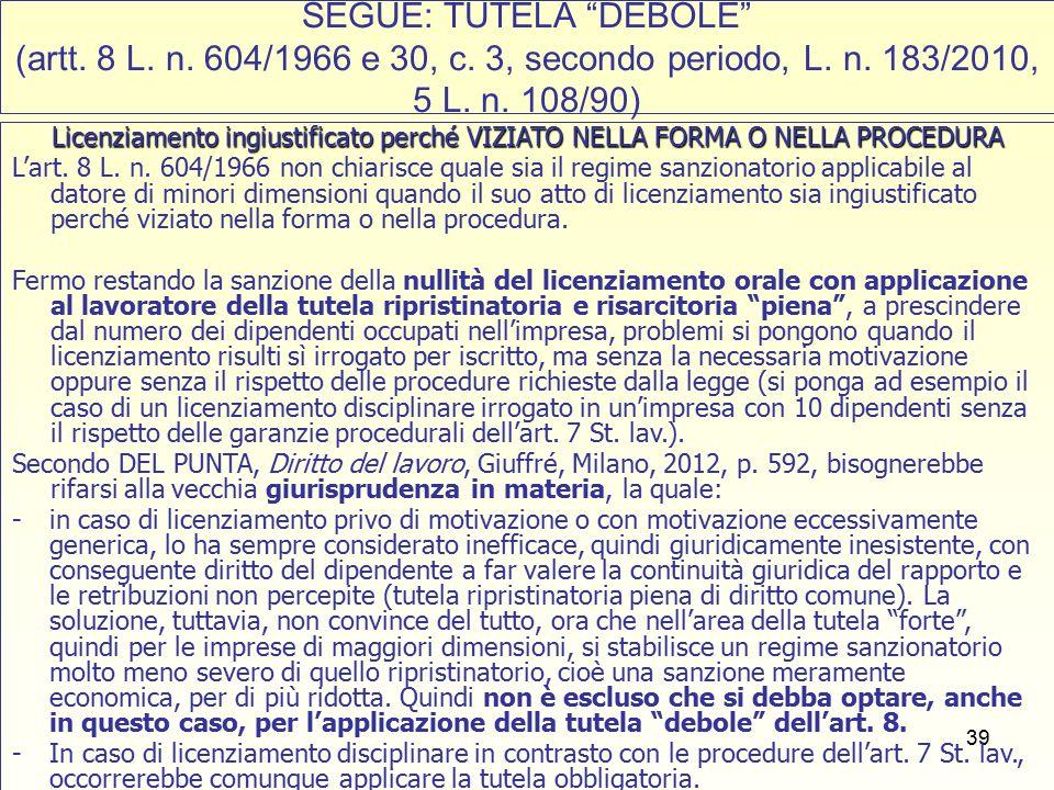 39 SEGUE: TUTELA DEBOLE (artt. 8 L. n. 604/1966 e 30, c.