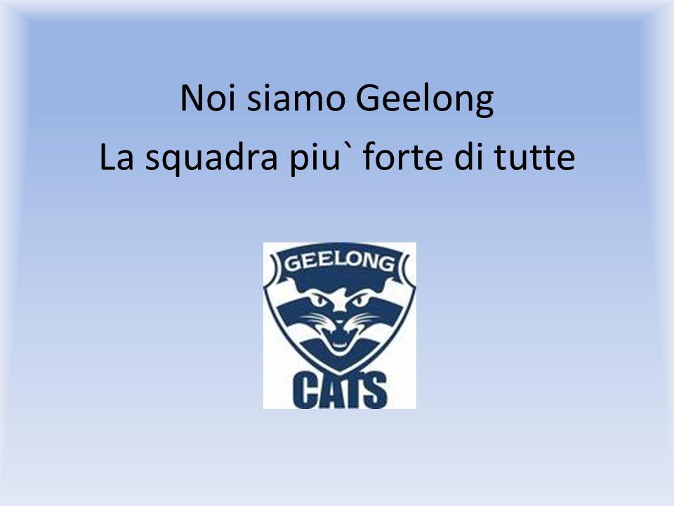 Noi siamo Geelong E siamo sempre in palla