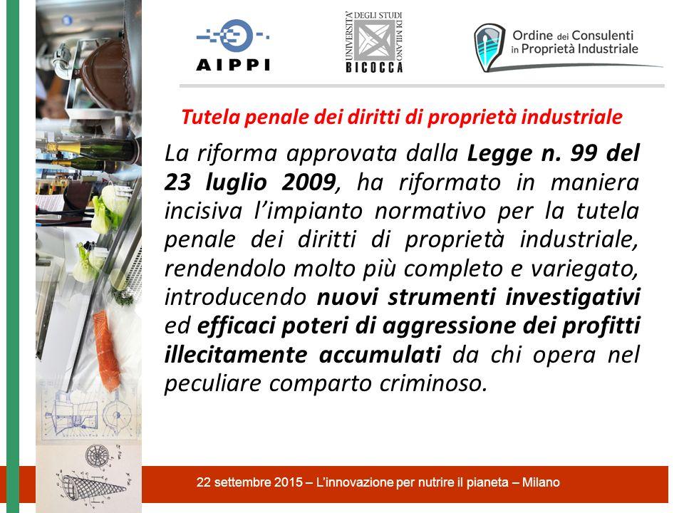 Tutela penale dei diritti di proprietà industriale La riforma approvata dalla Legge n.